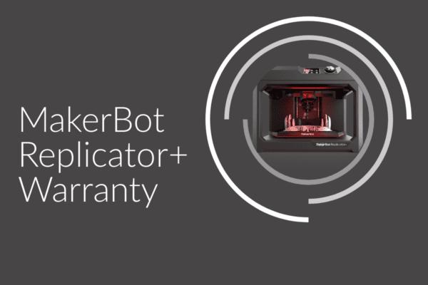 Makerbot Replicator Plus Warranty Bk
