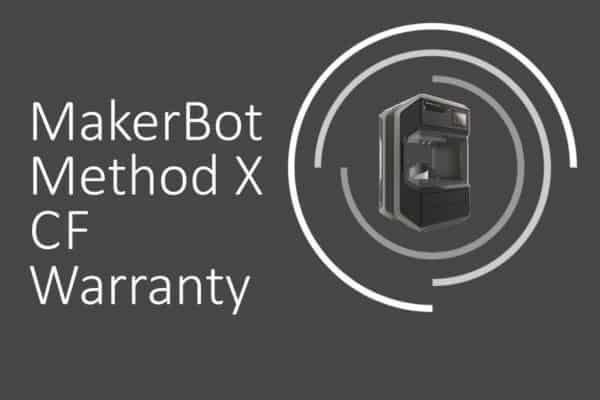 Makerbot Method X Cf Warranty
